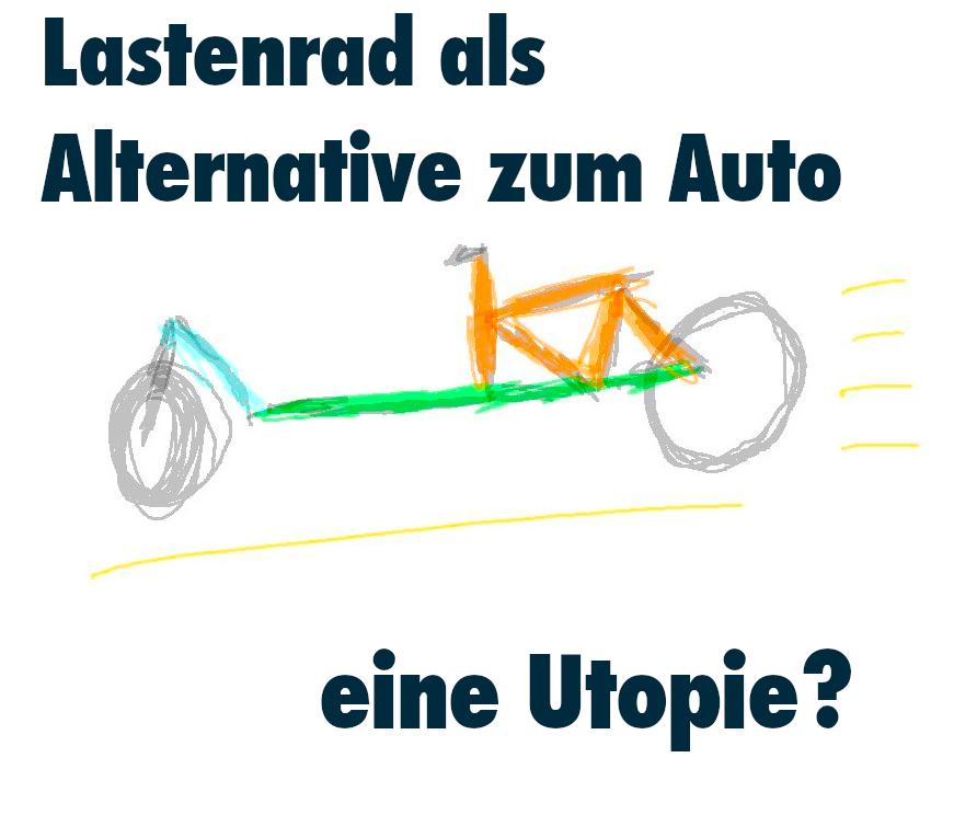 Lastenrad als Alternative zum Auto, eine Utopie? - Titelbild